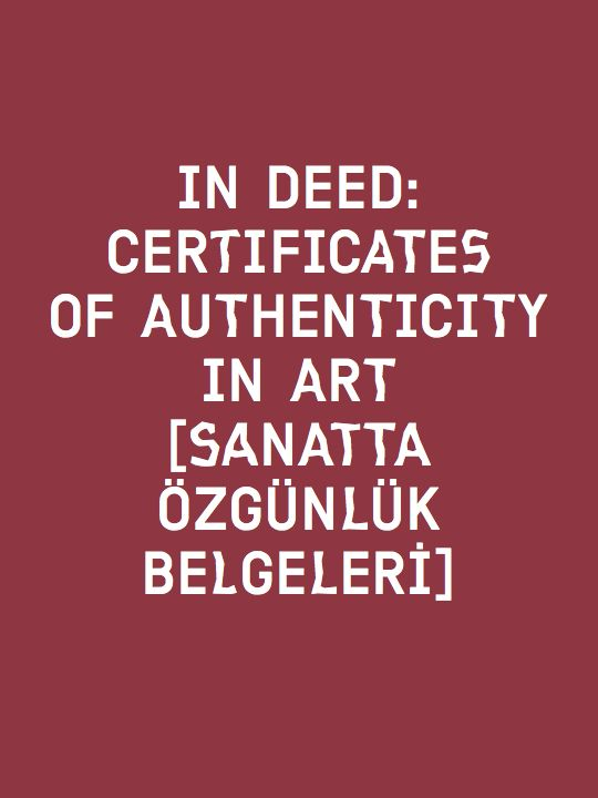 In Deed Certificates Of Authenticity In Art Sanatta Ozgnlk Belgeleri