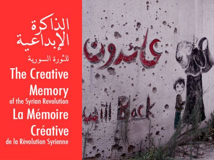The Creative Memory of the Syrian Revolution