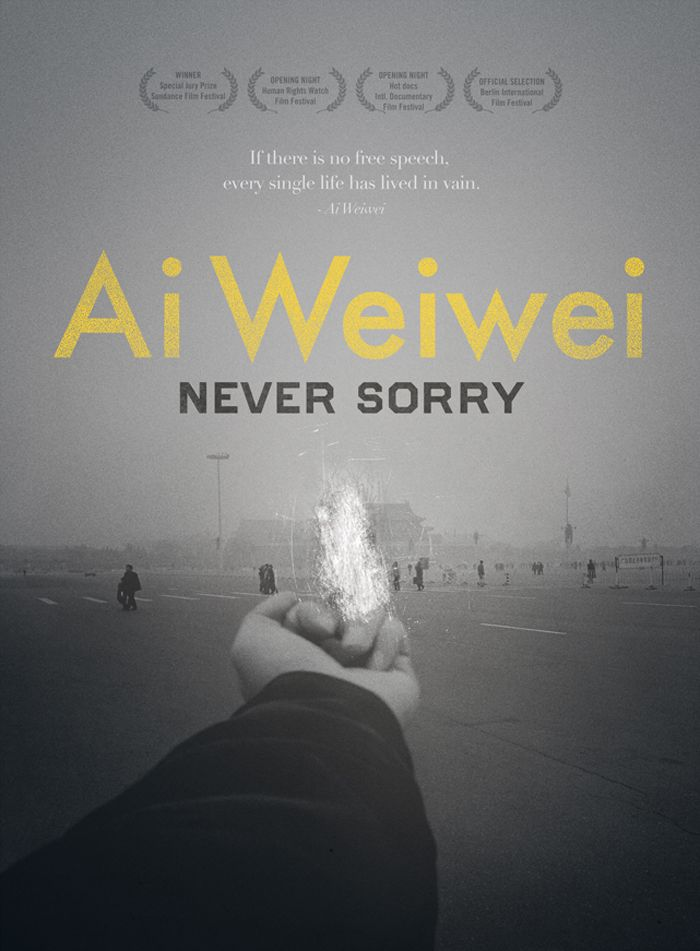 Never Sorry                                                                                                                                                                                                                                                     <i>Ai Weiwei: Never Sorry</i> IFC Films'in izniyle