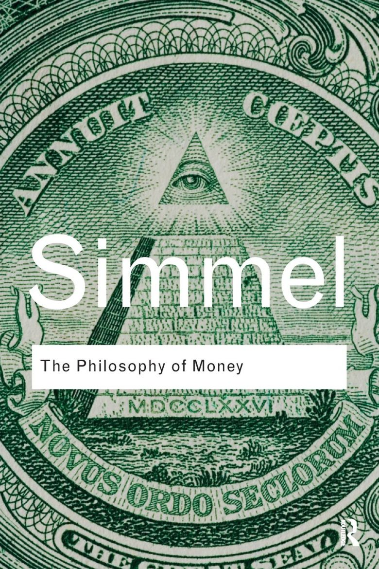 Georgsimmel 2011 Georg Simmel, <i>The Philosophy of Money</i>, Oxford: Routledge ClassIcs, 2011 baskısı (Kapak: Keenan)